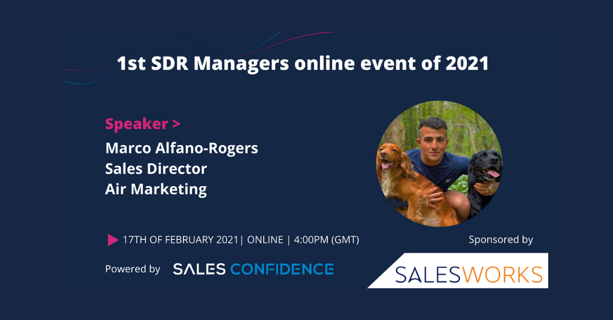 Sales Confidence's SDR Managers Event – Driving Relentless Positivity In An SDR Team