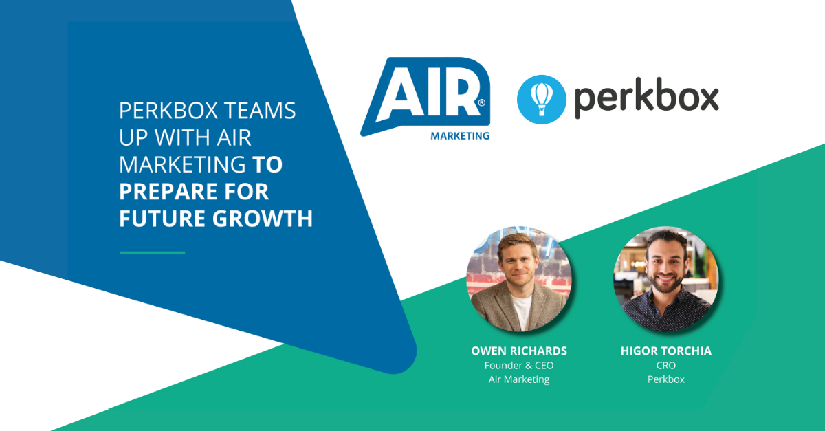 Perkbox teams up with Air Marketing to prepare for future growth