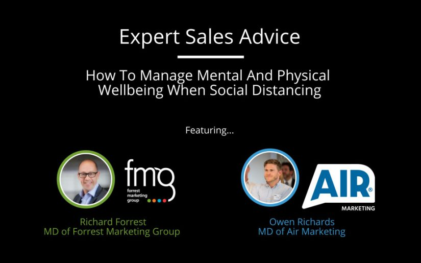How To Manage Mental And Physical Wellbeing When Social Distancing