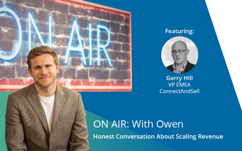 ON AIR With Owen Gerry Hill ConnectAndSell TOP SLIDE