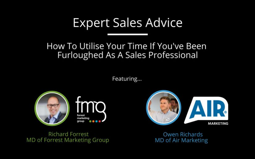 Utilise Your Time If Youve Been Furloughed As A Sales Professional
